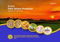 Buletin Data Sarana Pertanian Triwulan I, Maret 2017